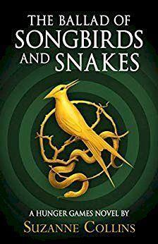 THE HUNGER GAMES : THE BALLAD OF SONGBIRDS AND SNAKES (4)