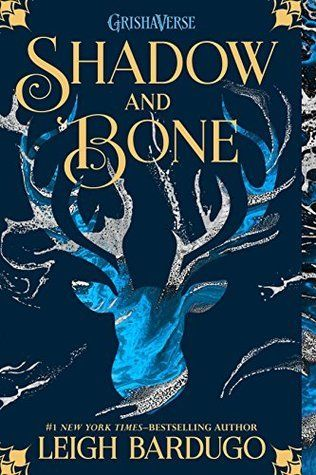 SHADOW AND BONE -1- GRISHA TRILOGY