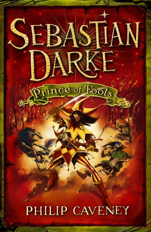 Sebastian Darke : Prince of Fools