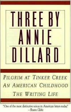 Three by Annie Dillard