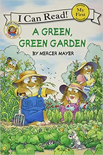 [1]  Little Critter: A Green, Green Garden