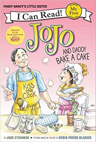 [1]  Fancy Nancy: JoJo and Daddy Bake a Cake