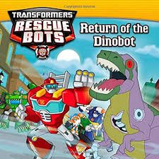 TRANSFOMERS RESCUE BOTS : RETURN OF THE DINO BOT