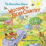 THE BERENSTAIN BEARS WELCOME TO BEAR COUNTRY